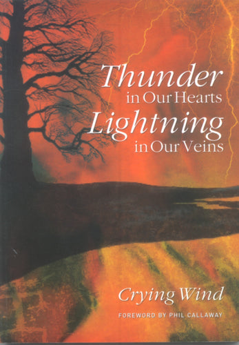 Thunder in Our Hearts, Lightning in Our Veins