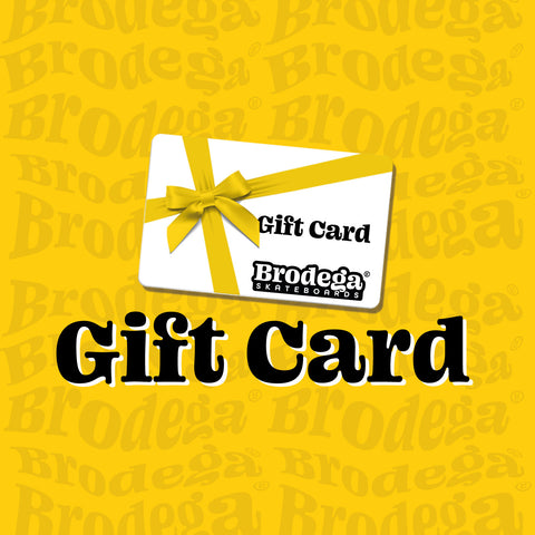 Gift Card - Brodega Skateboards