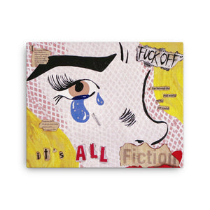 """IT'S ALL FICTION"" Canvas Print"