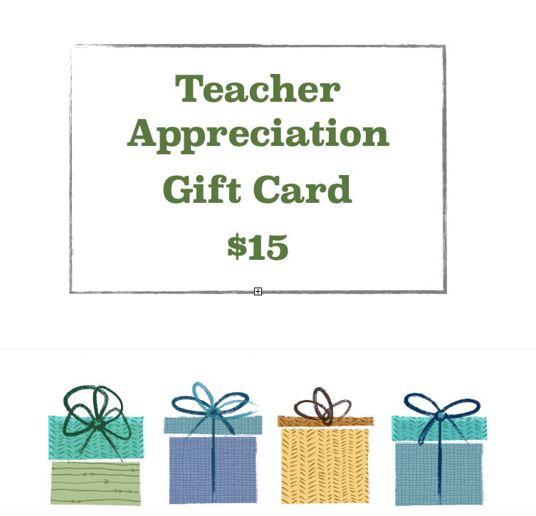 Teacher Appreciation Gift Card - $15