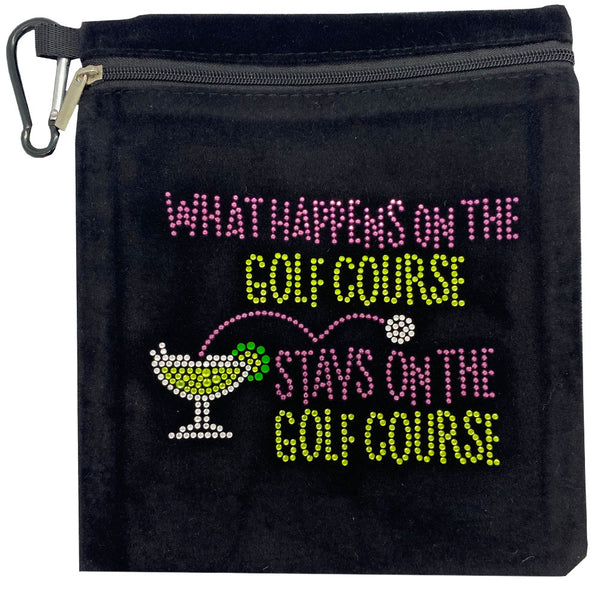 What happens on the golf course stays on the golf course clip on bling golf accessory bag
