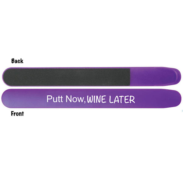 purple putt now wine later nail file