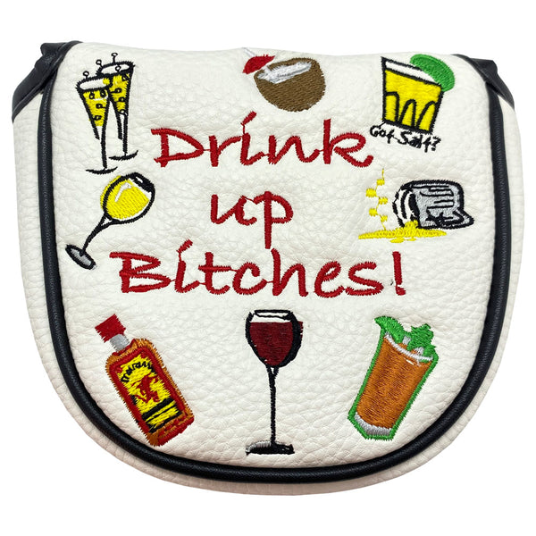 drink up bitches mallet putter cover with magnetic closure