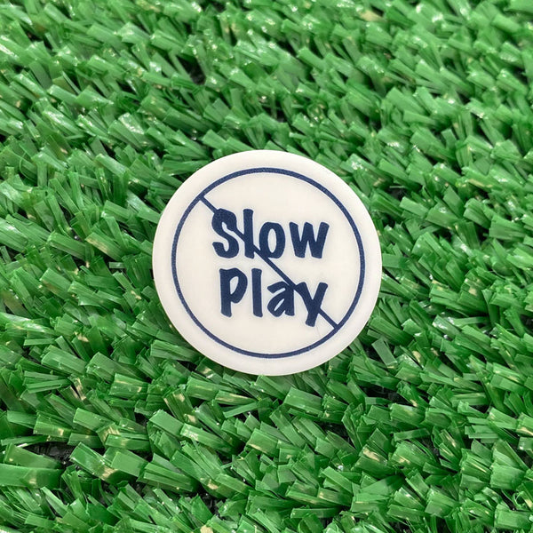 No Slow Play Quarter Size Plastic Golf Ball Marker