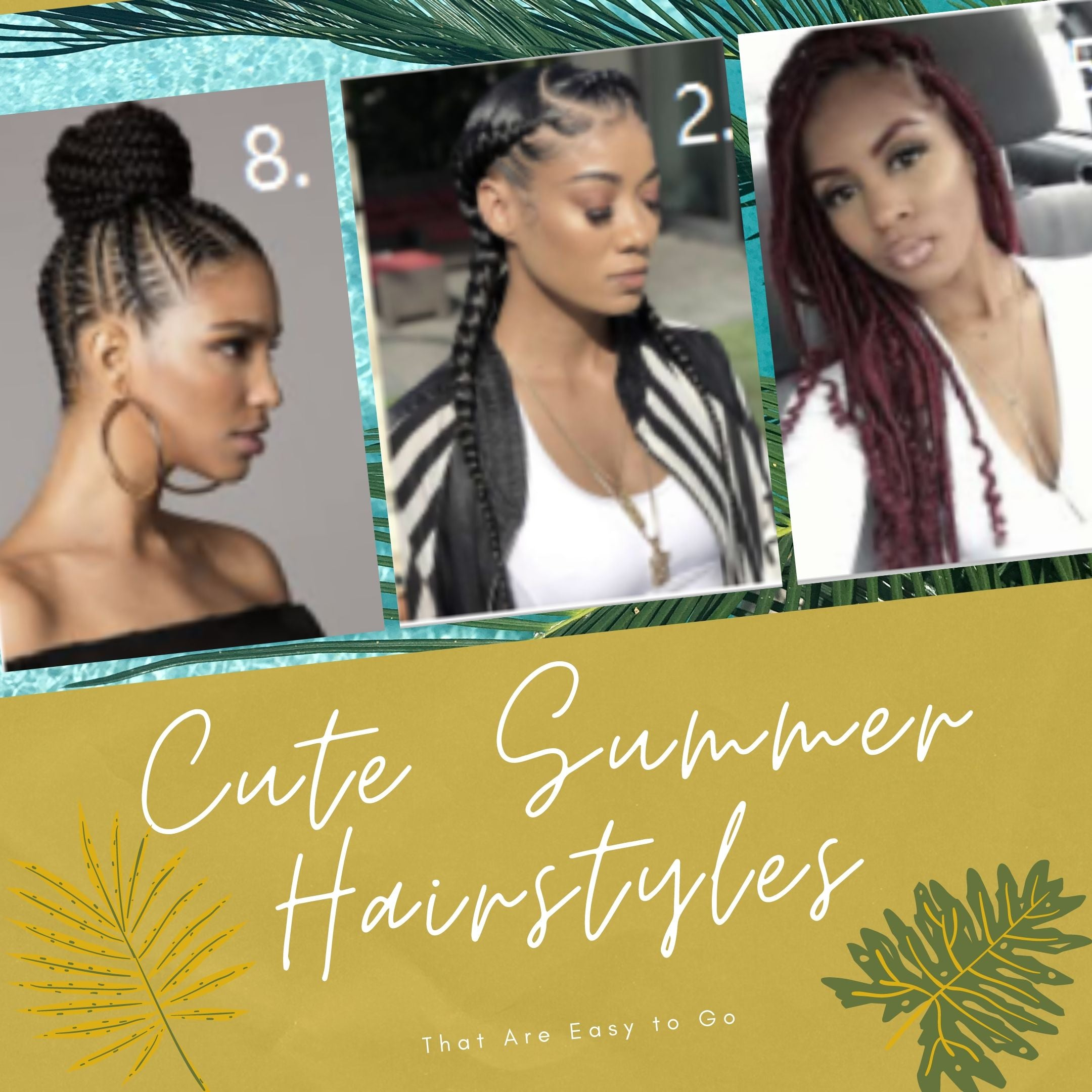 10 Cute Summer Hairstyles That Are Easy to Go