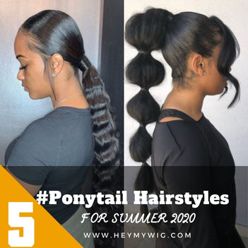 5 Trendy Ponytail Hairstyles Ideas For Summer 2020