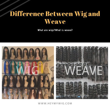 What is The Difference Between Human Hair Wig and Weave?