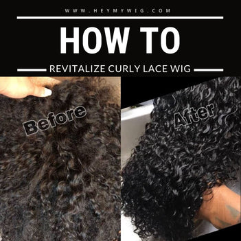 How to Revitalize My Curly Lace Wig