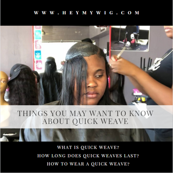 Things You May Want To Know About Quick Weave