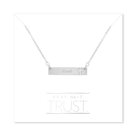 Pray. Wait. Trust. Engravable Sterling Silver Name Bar with CZ Cross