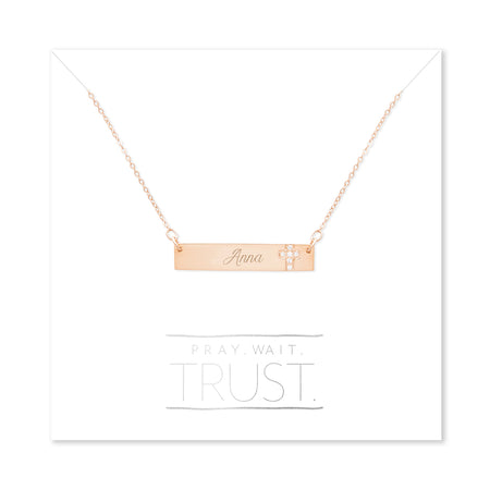 Pray. Wait. Trust. Engravable Rose Gold Name Bar with CZ Cross