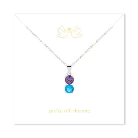 You're Still The One 2 Stone Silver Birthstone Pendant