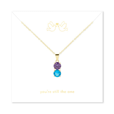 You're Still The One 2 Stone Gold Birthstone Pendant