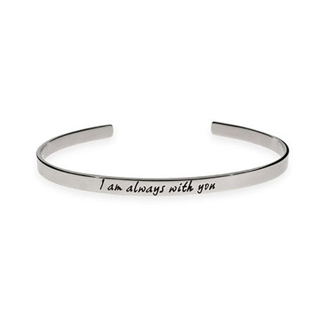 I Am Always With You Cuff Bracelet