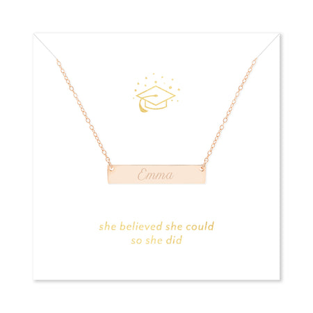 She Believed She Could So She Did Graduation Rose Gold Name Bar Necklace