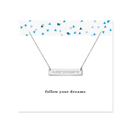 Follow Your Dreams Custom Coordinate Silver Name Bar Necklace