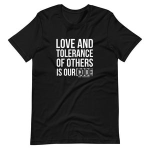 Love and Tolerance - Short-Sleeve Unisex T-Shirt