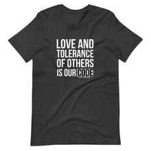 Load image into Gallery viewer, Love and Tolerance - Short-Sleeve Unisex T-Shirt