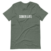 Load image into Gallery viewer, Sober Life - Short-Sleeve Unisex T-Shirt