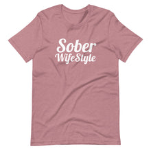 Load image into Gallery viewer, Sober WifeStyle - Short-Sleeve Unisex T-Shirt