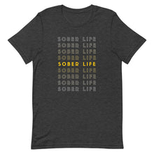 Load image into Gallery viewer, Sober Life X - Short-Sleeve Unisex T-Shirt