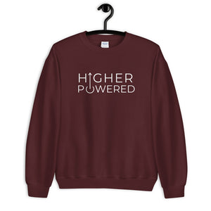 Higher Powered - Unisex Sweatshirt
