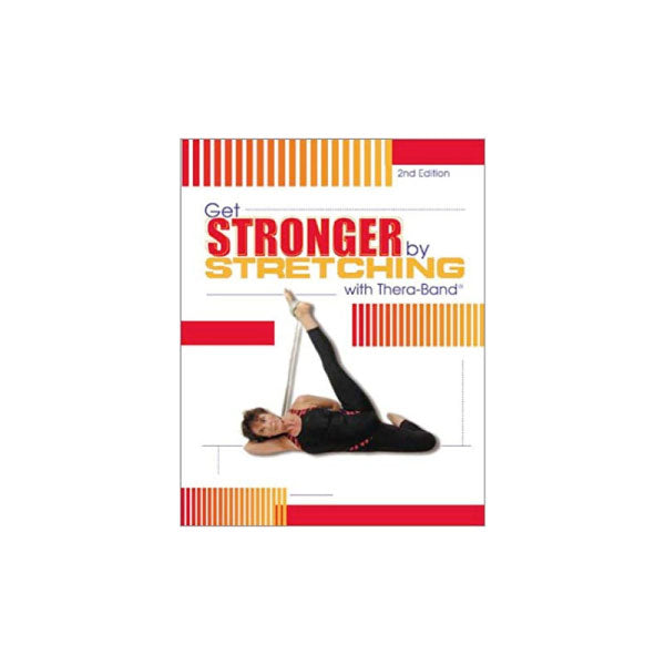 Get Stronger By Stretching with Theraband