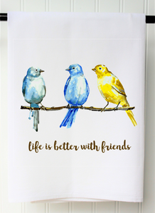 Life is Better with Friends Kitchen Towel