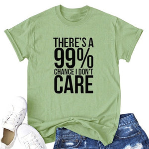 99% I DON'T Care