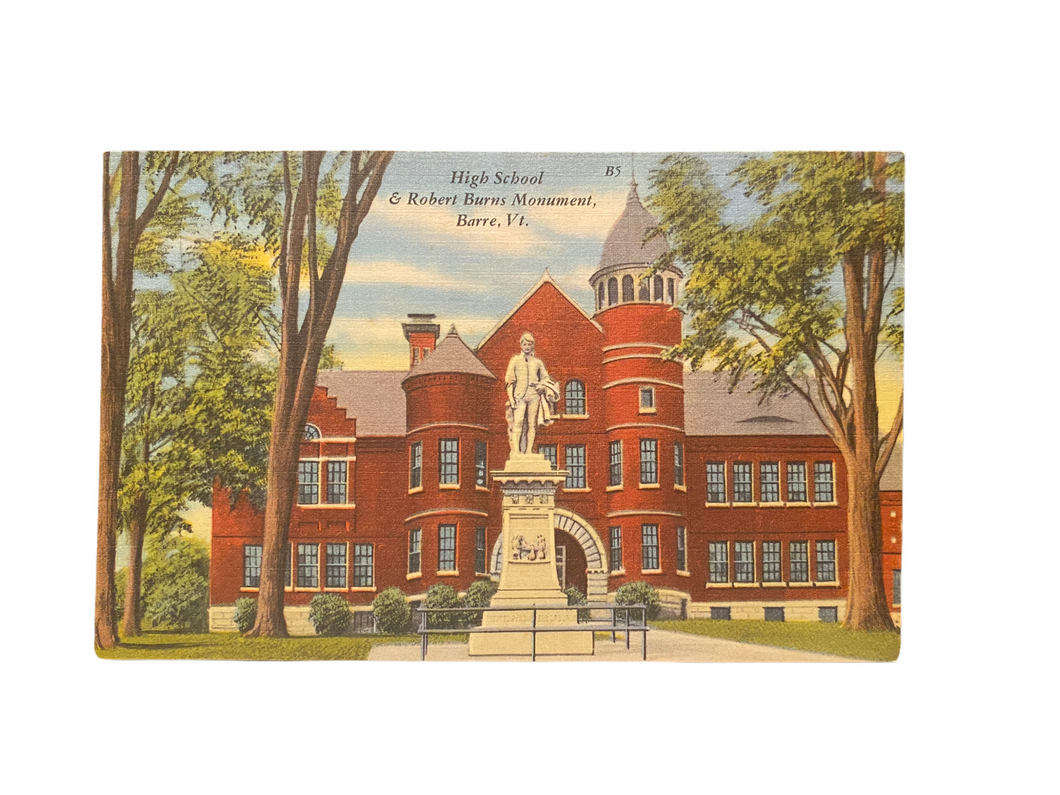 High School & Robert Burns Monument, Barre, Vt. Unused Linen Postcard