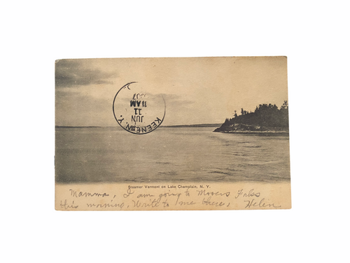 Steamer Vermont on Lake Champlain, N.Y. Postcard Sent June 1907 from Helen Hale to her mother Ida Hale