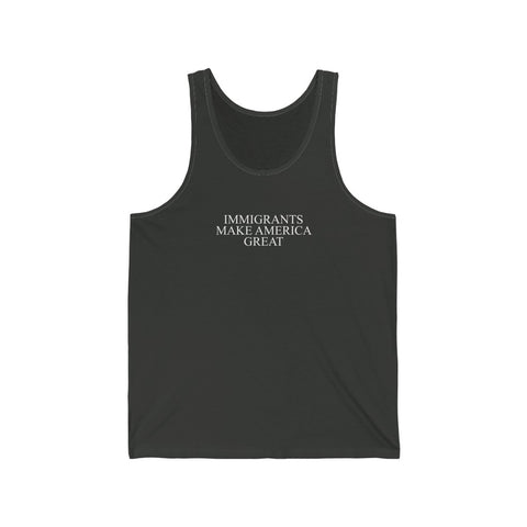 IMMIGRANTS MAKE AMERICA GREAT TANK TOP