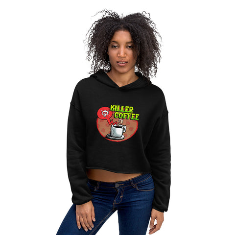 Killer Coffee Crop Hoodie