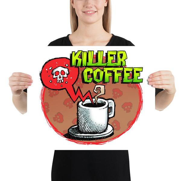 Killer Coffee Photo Paper Poster