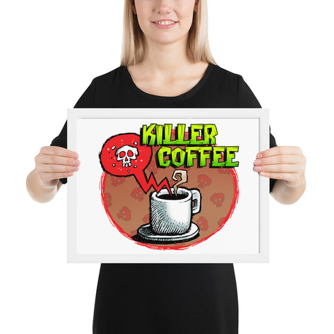 Killer Coffee Framed poster