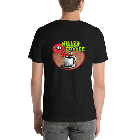 Killer Coffee Short-Sleeve Unisex T-Shirt