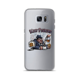 Keep Pouring Samsung Case