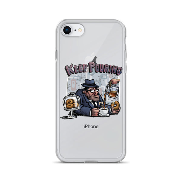 Keep Pouring iPhone Case