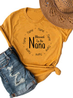 Blessed To Be Nana Shirt O-Neck Tee