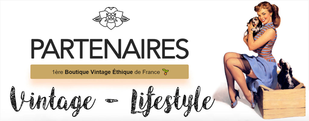 Vintage-Lifestyle : 1ère Boutique Vintage Ethique de France