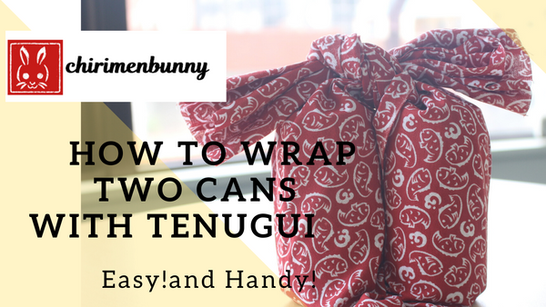 Tenugui How to wrap two cans with one tenugui/gift idea/Eco friendly