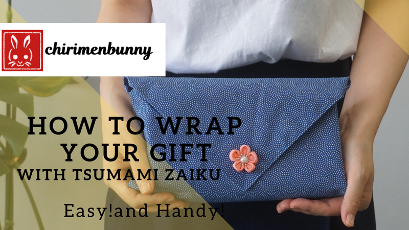 Furoshiki How to wrap your gift with Tsumami zaiku(kanzashi)/Eco friendly