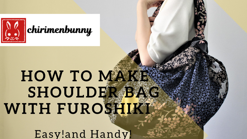 Furoshiki-how to make shoulder bag with large Furoshiki