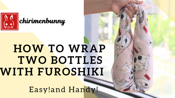 Furoshiki-How to wrap two bottles with Chirimen Furoshiki/Eco friendly