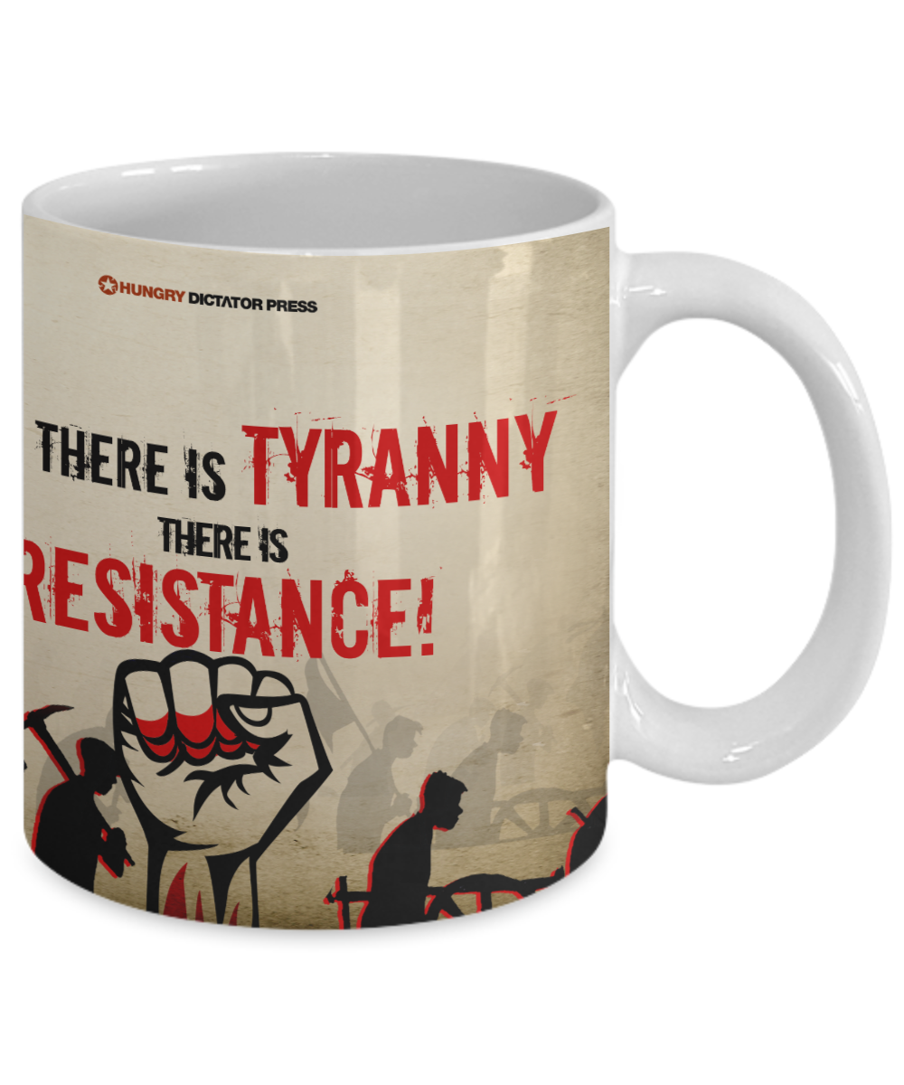 Where there is Tyrany, there is Resistance North Korean Resistance mug