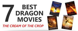 The Best Dragon Movies... Ever!