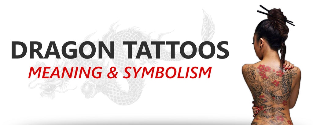 The Meaning of Dragon Tattoos