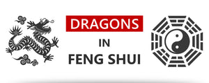 The Dragon in Feng Shui