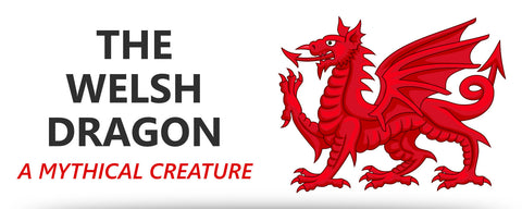 The Welsh Dragon, a Mythical Creature