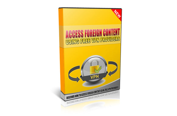 Access Foreign Content Using Free VPN Providers
